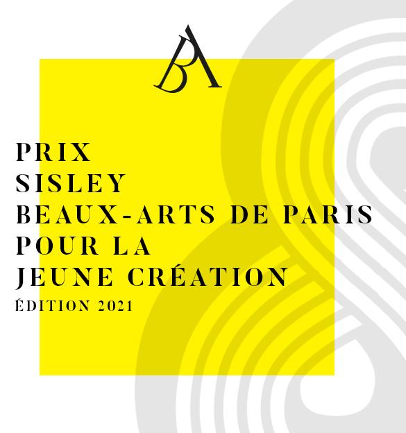 """Prix """"Sisley Beaux-Arts de Paris pour la Jeune Création"""" 2021"""
